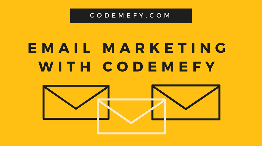 Email marketing with Codemefy
